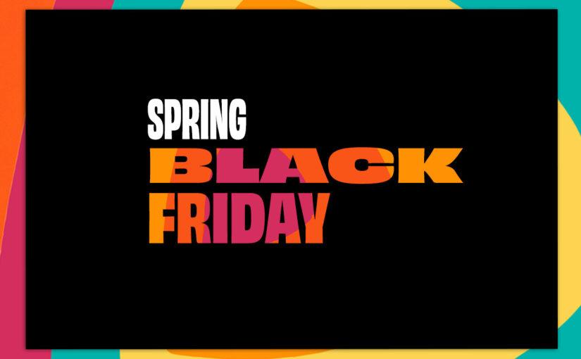 Co kupić podczas Spring Black Friday 2021?